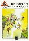 Die Kunst des Andre Franquin - André Franquin, Achim Schnurrer