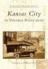 Kansas City in Vintage Postcards (Postcard History)