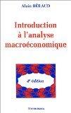 Introduction à l'analyse macroéconomique par Alain Béraud
