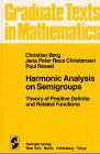 Harmonic Analysis on Semigroups: Theory of Positive Definite and Related Functions