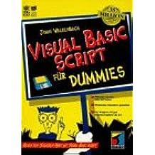 VBScript für Dummies. Gegen den täglichen Frust mit VBScript