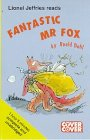 Fantastic Mr. Fox: Complete & Unabridged (Cover to Cover)