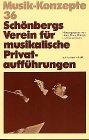 Schönbergs Verein für musikalische Pr...