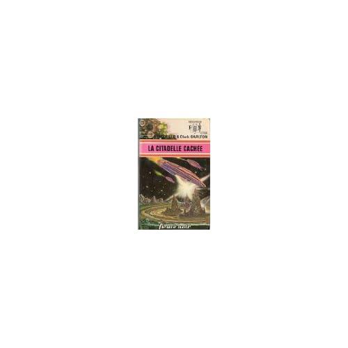 La Citadelle cachée - Perry Rhodan - 28