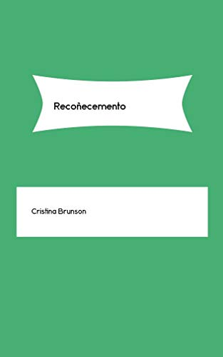 Recoñecemento (Galician Edition) por Cristina Brunson
