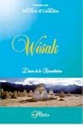 Wésak - L'heure de la Réconciliation
