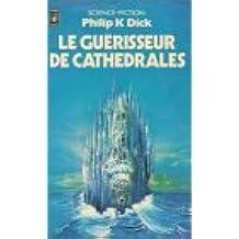 Le guérisseur de cathedrales : Collection : Science fiction pocket n° 5083