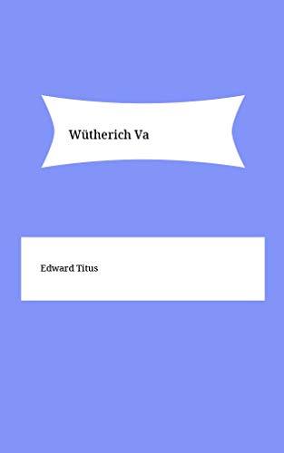 Wütherich Va (Catalan Edition)