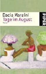Tage im August: Roman
