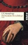 Die Hand der Anne Boleyn: Roman - C.C. Humphreys