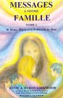 Messages à notre famille, tome 2 par B. Kirkwood