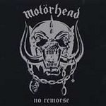 Songtexte von Motörhead - No Remorse