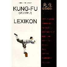 Kung-Fu (Wu-Shu) Lexikon von A - Z.