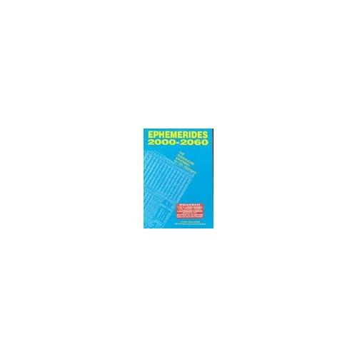 Ephémérides rosicruciennes 2001-2060 : A zéro heure