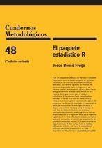 El paquete estadístico R: 2ª edición revisada (Cuadernos Metodológicos) por Jesús Bouso Freijo