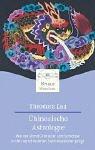 Chinesische Astrologie - Theodora Lau
