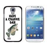 Graphics and More Have a Crappie Day Fisch Angeln Schlechte Sony Hart Schutzhülle für Samsung Galaxy S4–Umständen Verpackung–Schwarz (Schwarz Fische Crappie)