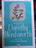 The Journals of Dorothy Wordsworth: The Alfoxden Journal, 1798, the Grasmere Journals, 1800-03