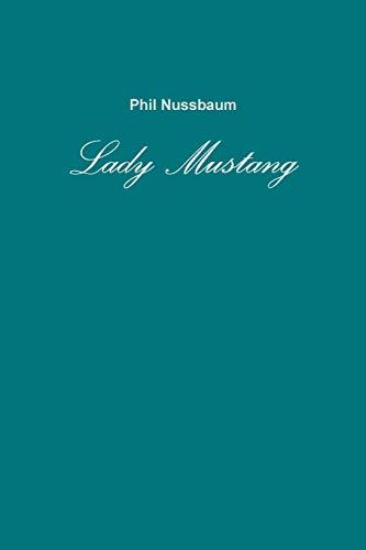 Lady Mustang - 51 Nussbaum