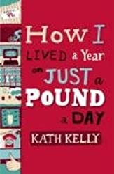 How I Lived a Year on Just a Pound a Day
