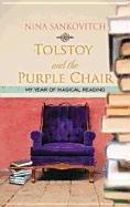 Preisvergleich Produktbild Tolstoy and the Purple Chair (Platinum Readers Circle (Center Point))