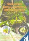Propagation of Tropical & Subtropical Horticultural Crops (Volume 1)