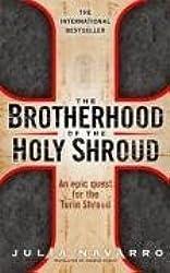 THE BROTHERHOOD OF THE HOLY SHROUD by JULIA NAVARRO (2008-03-20)