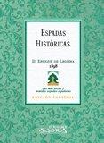 Espadas históricas (Ágora) por Enrique de Leguina