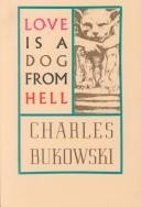 Love is a dog from hell, Poems 1974-1977,
