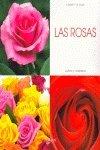 Rosas, las (Cultivo Y Cuidados) por Daniela Beretta