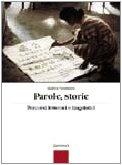 Parole, storie. Percorsi letterari e linguistici. Per gli Ist. Professionali. Con espansione online