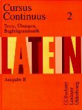 Cursus Continuus - Ausgabe B: Texte, ?bungen, Begleitgrammatik 2