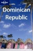 Dominican Republic (LONELY PLANET DOMINICAN REPUBLIC & HAITI)
