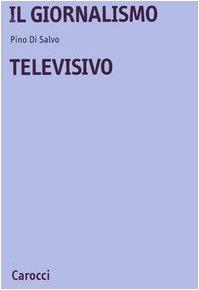 Il giornalismo televisivo di Pino Di Salvo