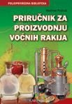 Prirucnik za proizvodnju vocnih rakija
