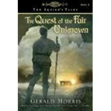 The Quest of the Fair Unknown by Gerald Morris (October 06,2008)