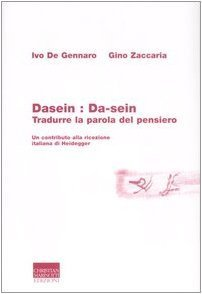 dasein-da-sein-tradurre-la-parola-del-pensiero-heideggeriana-di-zaccaria-gino-2007-tapa-blanda