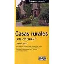 """Casas rurales (""""guias con encanto"""")"""