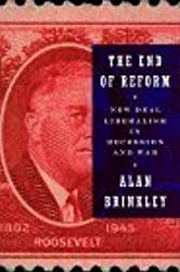 The End of Reform: New Deal Liberalism in Recession and War by Alan Brinkley (1995-02-28)