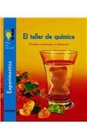 El taller de quimica/The Chemistry Workshop: Divertidos Experimentos Sin Laboratorio/Fun Experiments Without a Laboratory (Jovenes Cientificos/Young Scientist) por Ulrike Berger