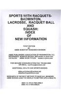 Sports With Racquets-Badminton, Lacross, Racquet Ball and Squash: Index of New Information por D. C. ABBE Publishers Association of Washington