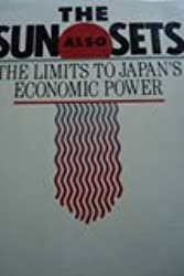 The Sun Also Sets: The Limits to Japan's Economic Power