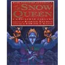 Hans Christian Andersen's the Snow Queen: A Christmas Pageant by Richard Kennedy (1996-10-01)