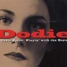 Playin' With the Boys by Dodie Petit (2000-01-01)