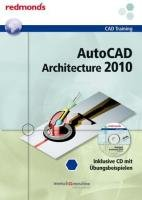 AutoCAD Architecture 2010 + CD : redmond's CAD-Training