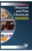 HANDBOOK ON OLEORESIN AND PINE CHEMICALS (ROSIN, TERPENE DERIVATIVES, TALL OIL, RESIN & DIMER ACIDS)