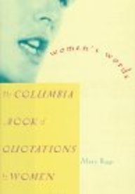 Women's Words: The Columbia Book of Quotations by Women