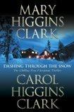 Dashing Through the Snow by Clark, Mary Higgins; Clark, Carol Higgins