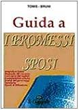 Guida ai Promessi sposi. Biografia, opere, riassunto del romanzo, analisi...