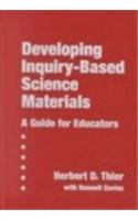 Developing Inquiry-based Science Materials: A Guide for Educators